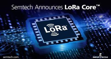 LoRa Core portfolio provides global LoRaWAN coverage