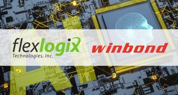 Winbond, Flex Logix set a new benchmark in Edge AI performance
