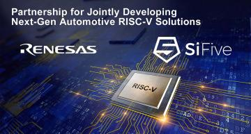 Renesas, SiFive to bring high-end RISC-V to automotive