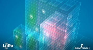 Qnexus et Semtech propose LoRaWAN pour l'automatisation des bâtiments