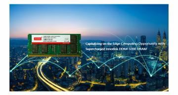 Innodisk has launched a complete range of DDR4-3200 modules that is available in a variety of form factors and capacities for edge computing.