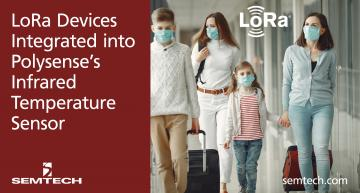 Des dispositifs LoRa de Semtech intégrés aux détecteurs de fièvre infrarouge Polysense