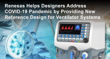 COVID-19 : Renesas propose un concept de référence ouvert pour un système de ventilation