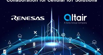 Renesas and Altair Semiconductor have formed a partnership to bring ultra-small and ultra-low-power cellular IoT solutions to market.