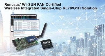 Renesas' RL78/G1H-based sub-GHz wireless solution has been certified under the Wireless Smart Ubiquitous Network for Field Area Network profile (Wi-SUN FAN).