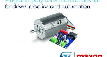 STMicroelectronics and maxon have announced that they are working together to quicken robotics applications and industrial servo drive designs.