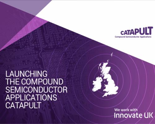 Launching the Compound Semiconductor Applications Catapult