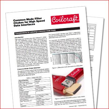 Coilcraft: Considerations for Selecting Common Mode Filter Chokes for High Speed Data Interfaces