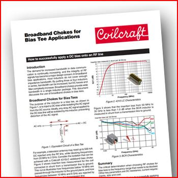 Broadband chokes for Bias Tee applications:  How to successfully apply a DC bias onto an RF line
