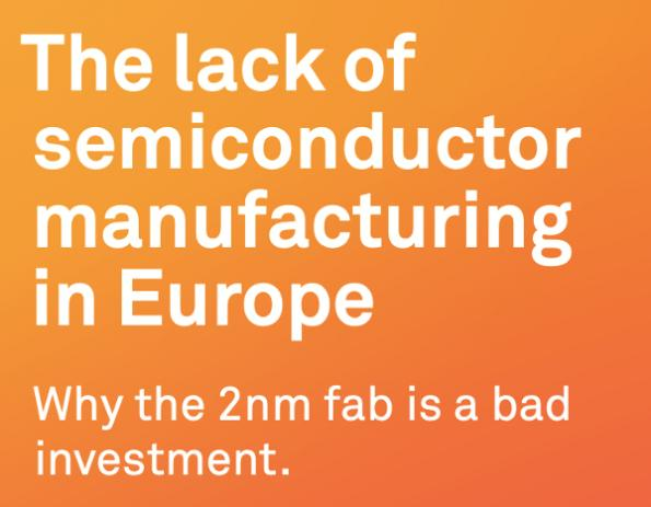 The lack of semiconductor manufacturing in Europe