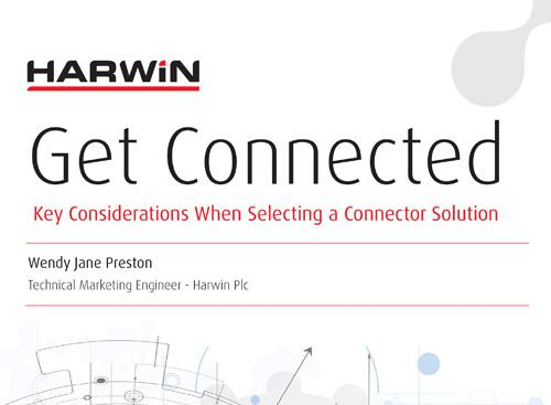 Harwin-Get connected: Key considerations when selecting a connector solution