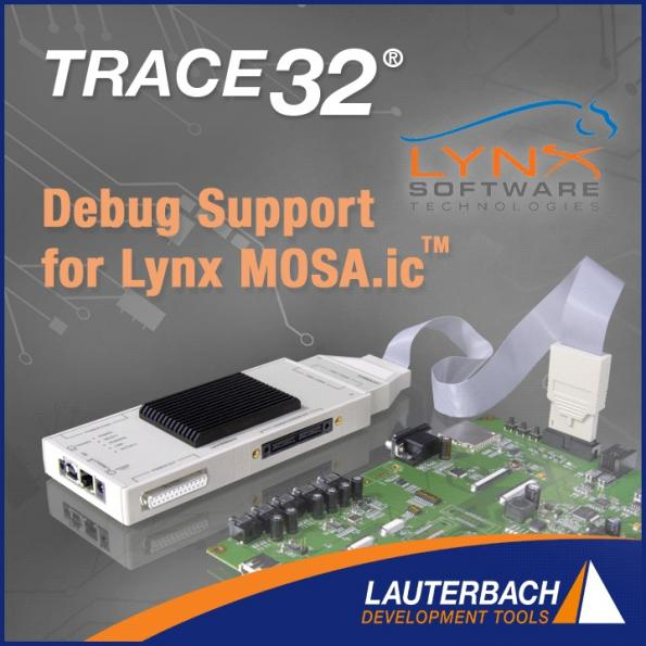 TRACE32 provides JTAG Debug Support for Lynx MOSA.ic