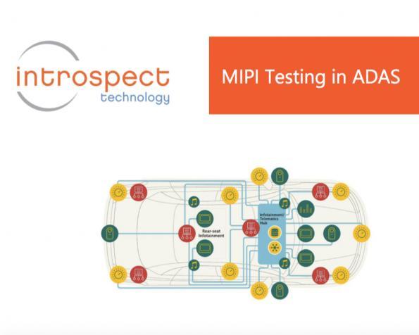 Introspect Technology: MIPI testing ADAS