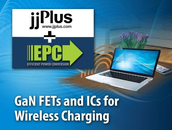 EPC & Taiwan designers JJPlus collaborate on GaN for wireless charging