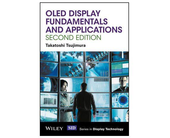 OLED display fundamentals and applications, 2nd edition