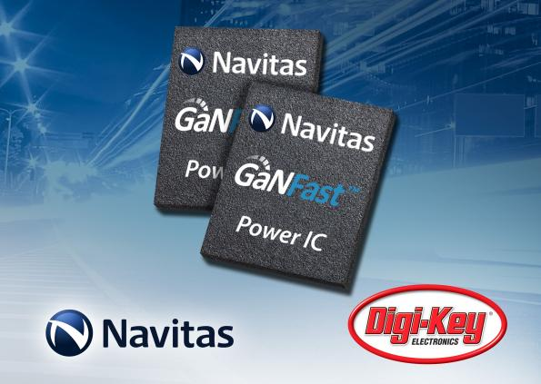 Navitas signs Digi-Key for global online distribution