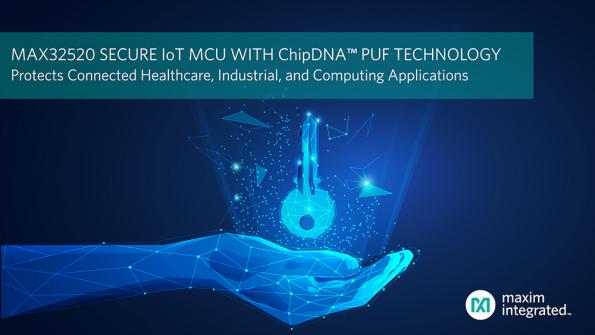 Secure IoT microcontroller features ChipDNA PUF key protection