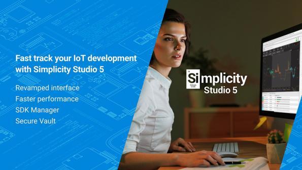 Simplicity Studio 5 simplifies IoT development