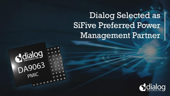 Dialog Semiconductor and SiFive extend PMIC partnership