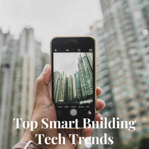 Top technology trends within the smart buildings industry