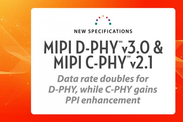MIPI D-PHY v3.0 doubles data rate of physical layer interface