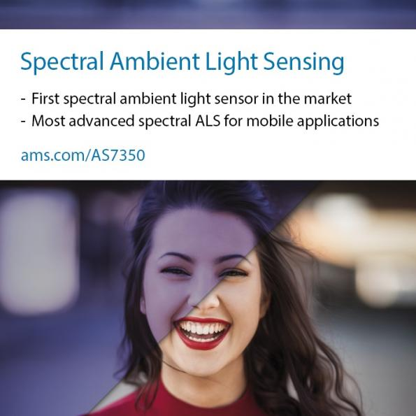 ams has introduced the AS7350, an advanced spectral ambient light sensor (ALS) for high-end mobile phone cameras.