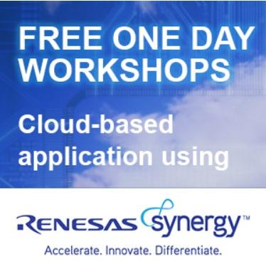 Workshops demonstrate cloud-based application development using Renesas Synergy