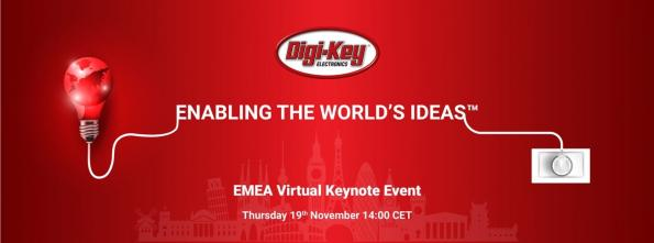 Registration Now Open for Digi-Key Electronics Virtual Keynote