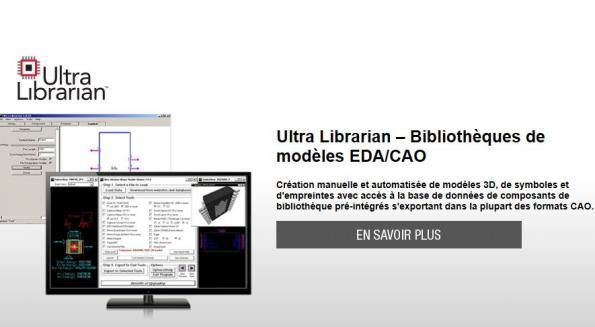 Digi-Key offre un accès illimité aux modèles EDA/CAO d'Ultra Librarian