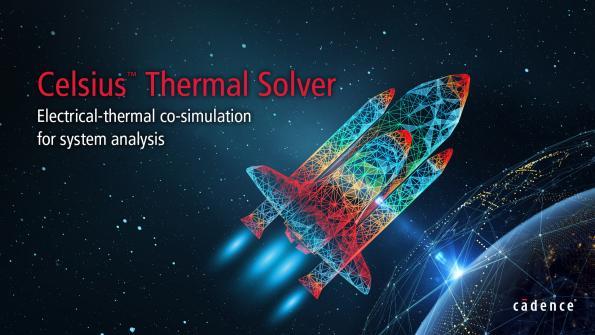 Celsius Thermal Solver, premier solveur de cosimulation électrique-thermique complet pour l'analyse au niveau système