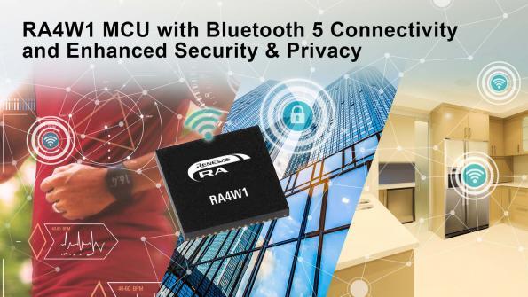 Renesas étend la connectivité Bluetooth 5.0 à sa famille de microcontrôleurs RA