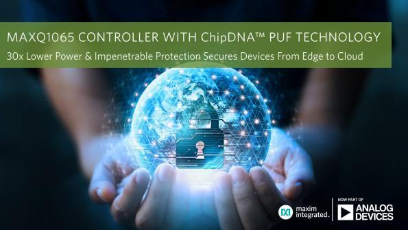 La technologie ChipDNA d'Analog Devices sécurise les dispositifs embarqués de l'Edge au Cloud