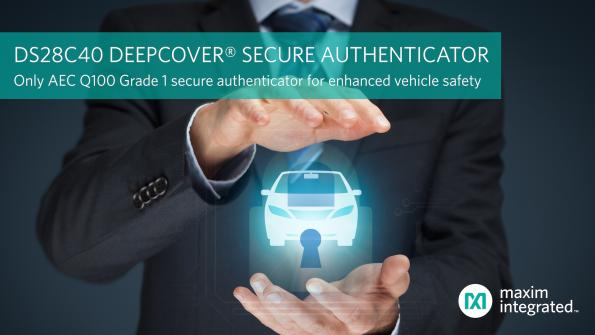 Maxim's new DS28C40 DeepCover secure authenticator is intended to verify genuine component for use in ADAS, EV batteries and other electronic systems