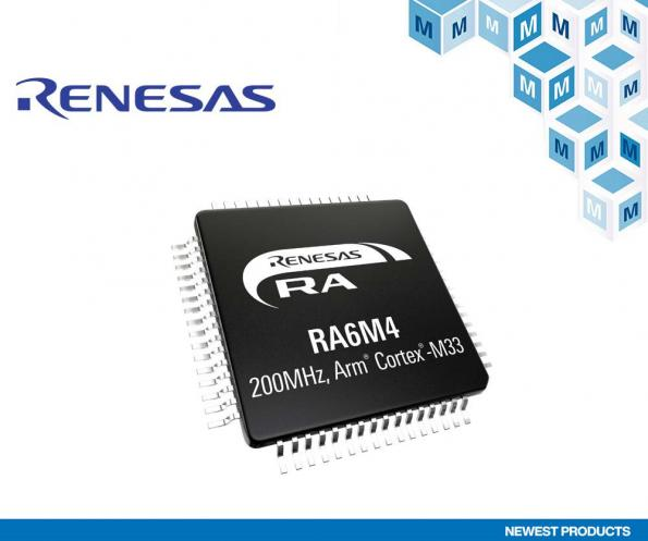 Mouser is now stocking Renesas' new RA6M4 32-bit MCU range, which has been developed to offer exceptional connectivity, security, and performance