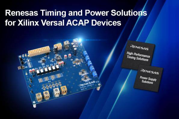 Renesas has added its own power solutions and IDT's timing support for the Xilinx Versal devices on the Xilinx VCK190 evaluation kit and the Renesas VERSALDEMO1Z power reference board.