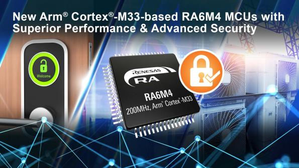 Renesas has added nine new RA6M4 Group MCUs that combine Arm TrustZone technology with secure cypto engine and octa memory interface.