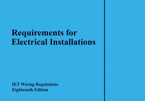 18th edition IET wiring regulations available on