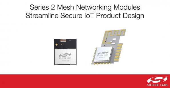 Silicon Labs has introduced a new range of integrated, secure Wireless Gecko modules which make it easier to add robust mesh networking connectivity.