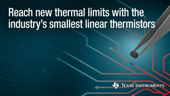 Texas Instruments has introduced a new range of linear thermistors that are up to 50% higher accuracy than NTC thermistors.