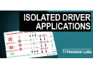 Applications for Isolated Gate Drivers