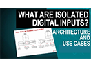 TI Precision Labs - Isolation: What is an isolated digital input?