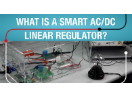 What is a smart AC/DC linear regulator?